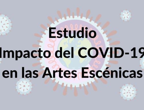 Estudio sobre el impacto del COVID-19 en las artes escénicas